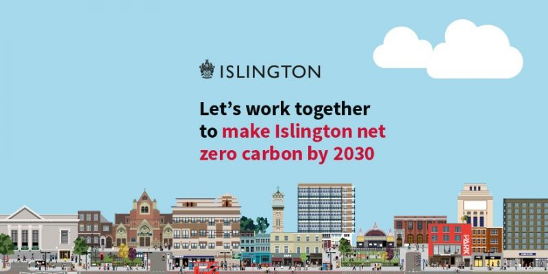 Let's work together to make Islington net zero carbon by 230